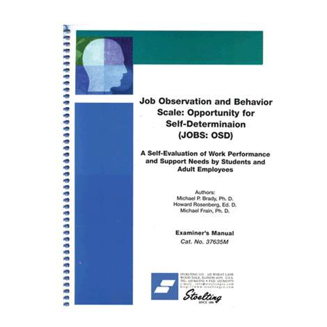 Stoelting Job Observation and Behavior Scale Opportunity for Self Determination Kit,JOBS:OSD Kit,Each,37635