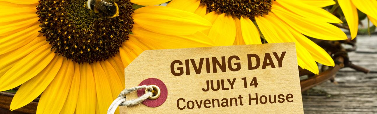 Giving Day - July 14 - Covenant House